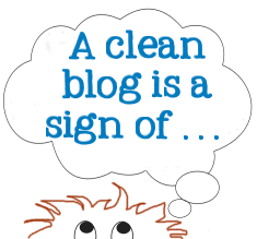 A clean blog is ? graphic copyright protected by Lorelle VanFossen