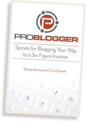 ProBlogger The Book