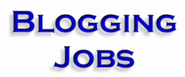Blogging Jobs