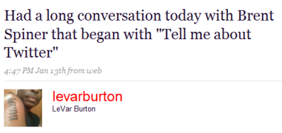 LeVar Burton gets Brent Spiner on Twitter