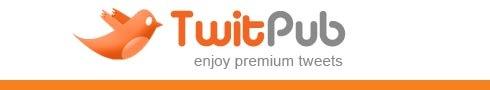 TwitPub: Future Fail Whale Or Ingenious Tweet Business Model?