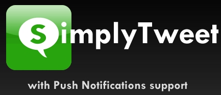 SimplyTweet: Push Notification Heaven For Tweetaholics