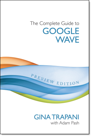Idiot's Guide to Google Wave, Lifehacker Style