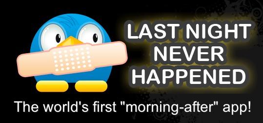 Drunken Social Media: Last Night Never Happened App
