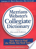 Merriam Webster Collegiate Edition