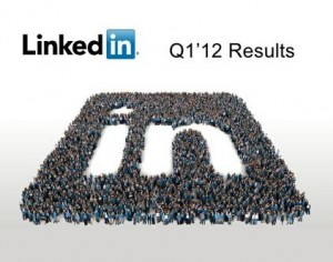 LinkedIn Releases Q1 2012 Earnings Report, Has Best Quarter Ever