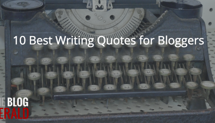 10 Best Writing Quotes for Bloggers