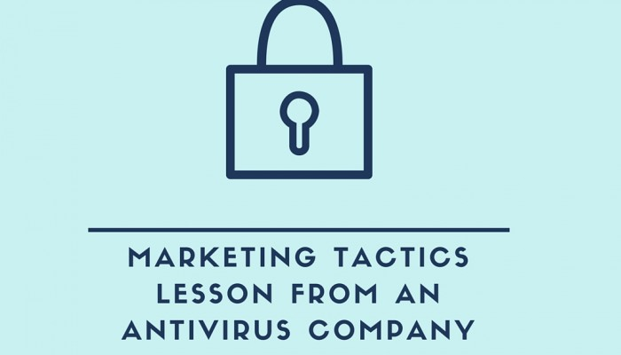 Marketing Tactics Lesson From an Antivirus Company