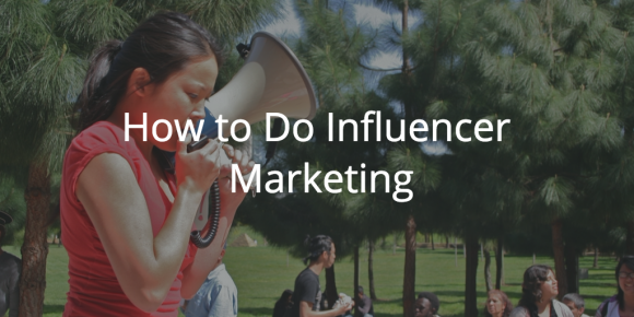 how to do influencer marketing