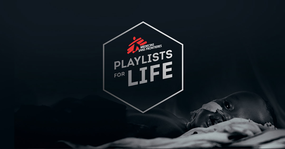 PlaylistsForLife Doctors Without Borders Launches Awareness