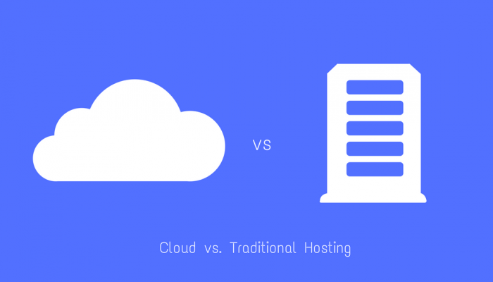 Cloud Hosting vs. Traditional Hosting: Why Hosting Your Blog in the Cloud Is Better
