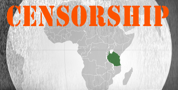 Tanzania Plagued By Censorship, Offers Journalists A Course On Dealing With Censorship