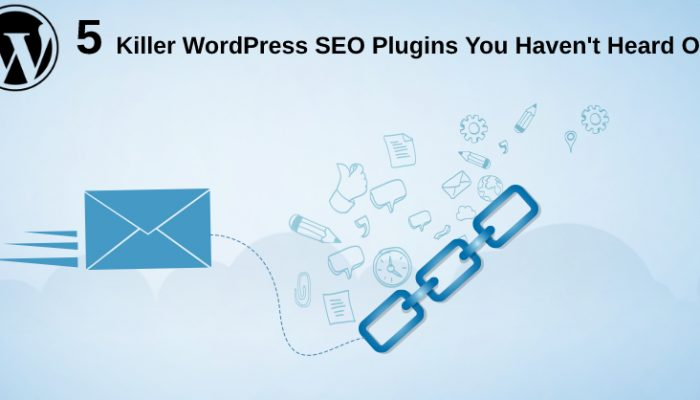5 Killer WordPress SEO Plugins You Might Not Have Heard Of