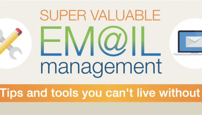 Super Useful Email Management Tips and Tools
