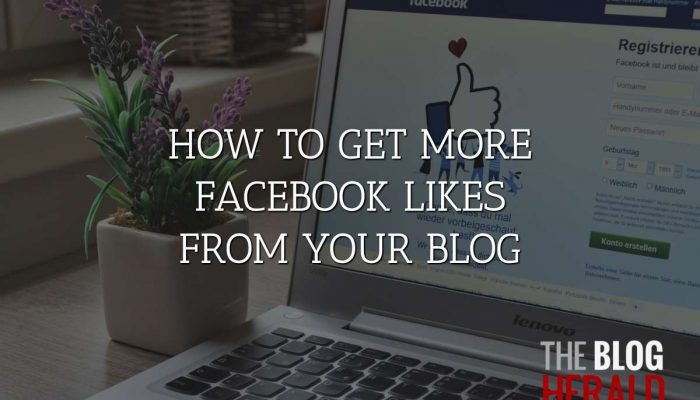 How to Get More Facebook Likes from Your Blog